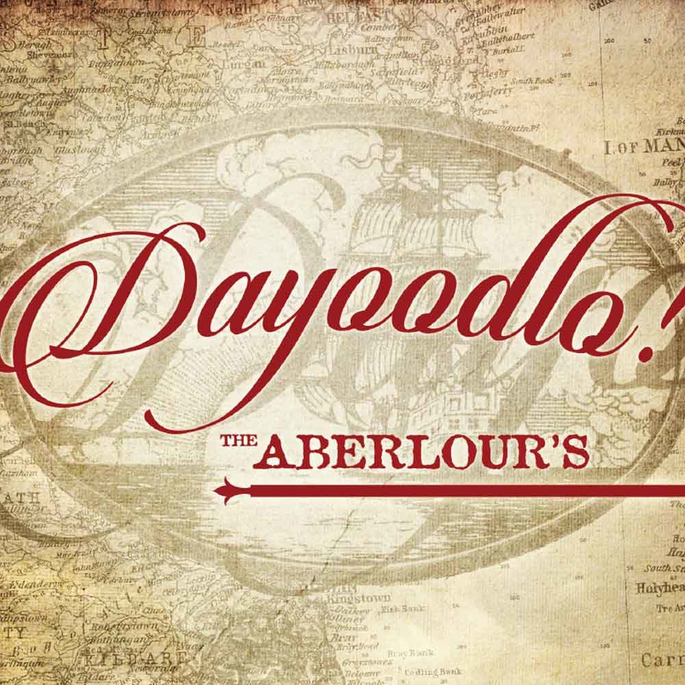 The Aberlours - Dayoodlo!